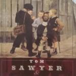 Mark Twain – Tom Sawyer und Huckleberry Finn