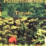 Ein Pferdemädchen von Tamaro