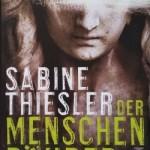 Sabine Thiesler – Der Menschenräuber