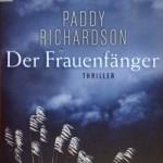 Der Frauenfänger von Paddy Richardson