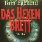Das Hexenbrett von Tom Egeland