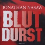 Jonathan Nasaw – Blutdurst