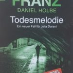 Andreas Franz und Daniel Holbe – Todesmelodie