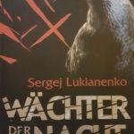 Sergej Lukianenko – Wächter der Nacht