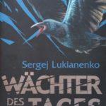 Sergej Lukianenko – Wächter des Tages