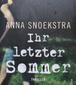Anna Snoekstra - Ihr letzter Sommer