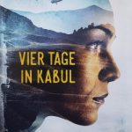 Anna Tell – Vier Tage in Kabul
