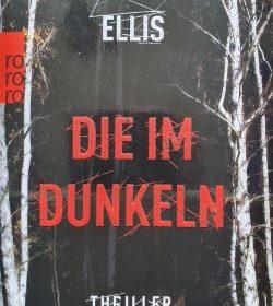Karen Ellis - Die im Dunkeln