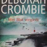 Deborah Crombie – Wer Blut vergiesst