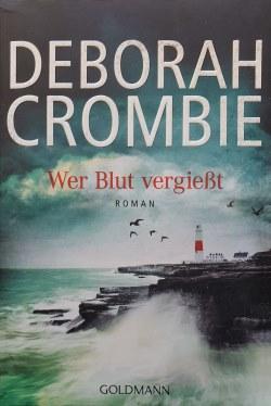 Deborah Crombie - Wer Blut vergiesst