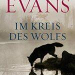 Nicholas Evans – Im Kreis des Wolfs